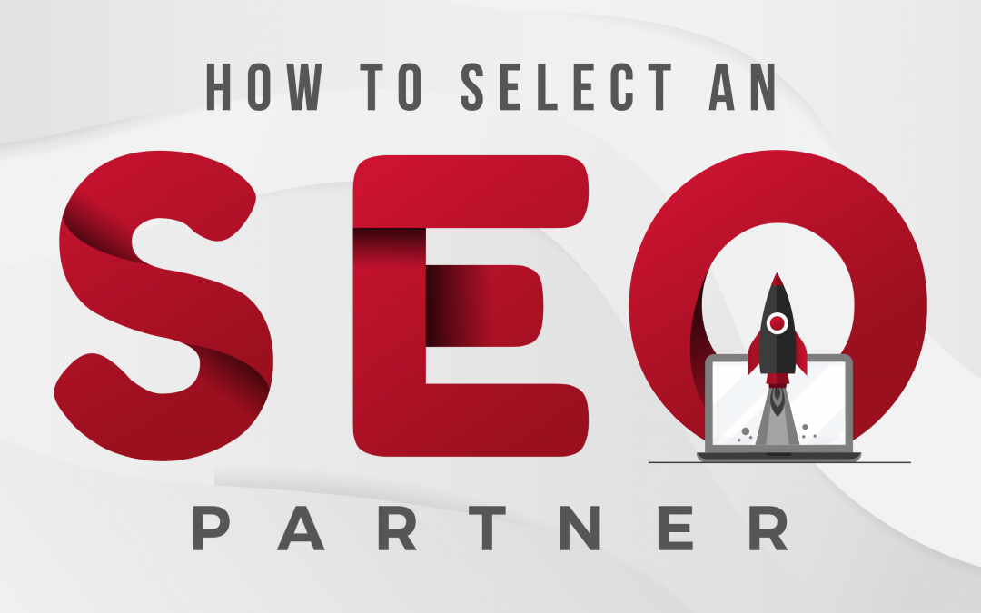 How to Select an SEO Partner